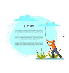 Fisherman with fishing rod among bulrush vector