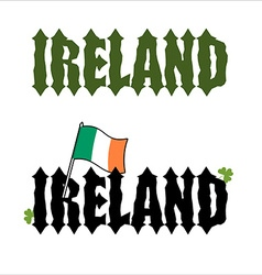 Ireland Celtic font Flag of Ireland and clover vector