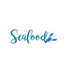 Seafood lettering design isolated on white vector image