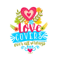 love covers over all wrongs vector image