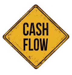 cash flow vintage rusty metal sign vector image