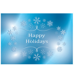 happy holidays - blue greeting card vector image
