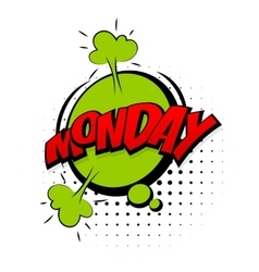 Comic green sound effects pop art monday week vector