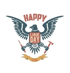 happy labor day poster template eagle isolate vector image