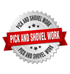 Pick and shovel work round isolated silver badge vector