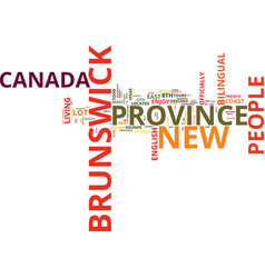 The neat new brunswick text background word cloud vector