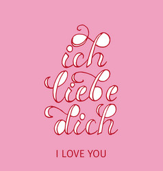 type or font for i love you in german or dutch vector image