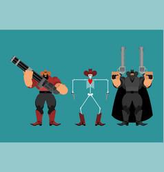 Gang cowboys bandits cowboy and gun set wild vector