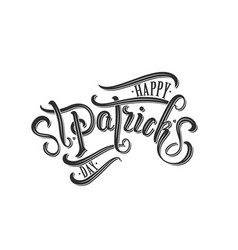 happy saint patricks day calligraphy and vector image
