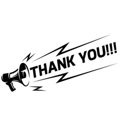 megaphone with an appeal - thank you vector image