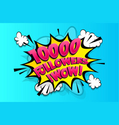 10000 followers thank you for media like vector image