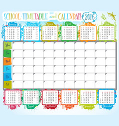 School timetable and calendar 2016 vector