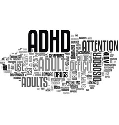Adult adhd drug use skyrockets text word cloud vector