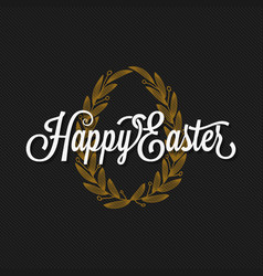 easter vintage lettering egg background vector image