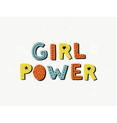 girl power poster woman motivational slogan vector image