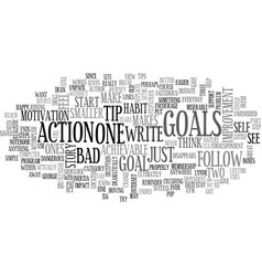 Got goals did you reach them text background word vector