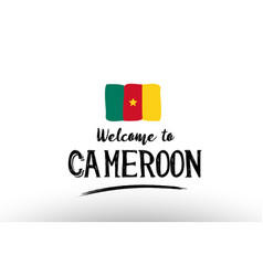 Welcome to cameroon country flag logo card banner vector