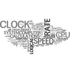what is cpu speed text word cloud concept vector image vector image