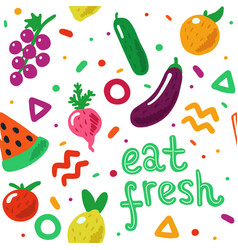 eat fresh hand drawn fruit and vegetables seamless vector image