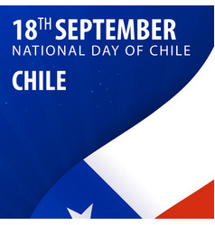 Independence day of chile flag and patriotic vector