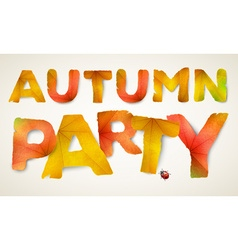 Autumn Party words made from autumn leaves vector image