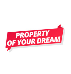 Property your dream flat for rent word on red vector