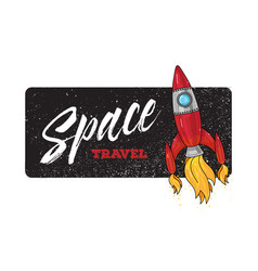 Space travel retro with rocket and vector