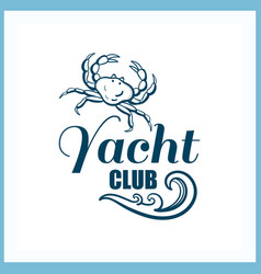 Yacht club badge with crab vector