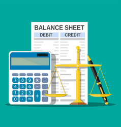 Balance sheet with calculator scales and pen vector
