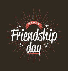 happy friendship day - template for greeting card vector image