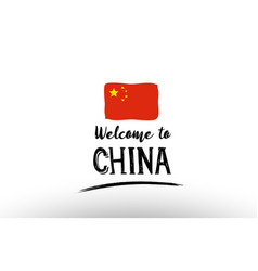 Welcome to china country flag logo card banner vector
