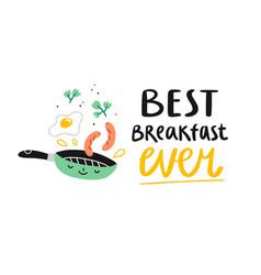 best breakfast ever vector image vector image