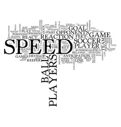 the need for speed in soccer text background word vector image vector image