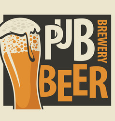 banner for pub and brewery with glass of beer vector image