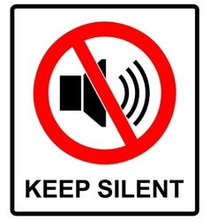 Prohibited Sign For Keep Silent vector