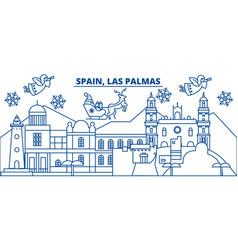 Spain las palmas winter city skyline merry vector