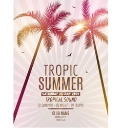 Tropic Summer Beach Party Tropic Summer vacation vector image vector image