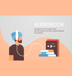 casual man listening audiobook through headphones vector image