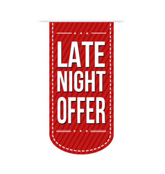 Late night offer banner design vector