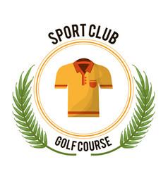 Sport club golf course tshirt vector