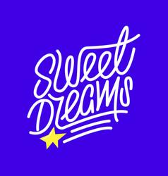 sweer dreams lettering print vector image