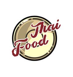 color vintage thai food emblem vector image