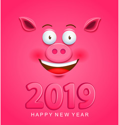 cute greeting card for 2019 new year with pig face vector image