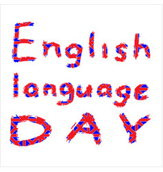 Inscription english language day in color vector