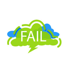 fail speech bubble with expression text vector image vector image