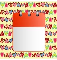 Blank calendar page on the background of hearts vector