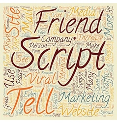 How To Use A Tell A Friend Script To Drive Traffic vector image