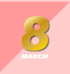 international women s day poster 8 number 3d vector image