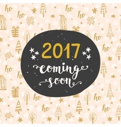 New Year card 2017 year coming soon vector