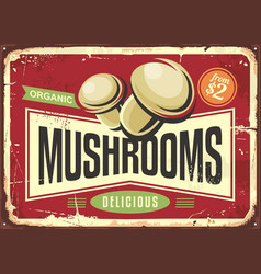 vintage tin sign with fresh organic mushrooms vector image